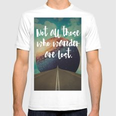 Vintage Quotes Collection -- Not All Those Who Wander Are Lost Mens Fitted Tee White MEDIUM