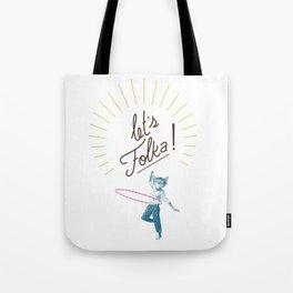 Let's Folka! Tote Bag