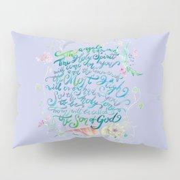 The Angel Answered - Luke 1:35 Pillow Sham