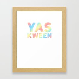 YAS KWEEN Shirt - LGBTQ Rainbow Shirt Framed Art Print