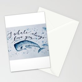 I whale always love you Stationery Cards