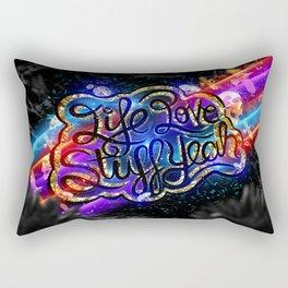 Life Love Stuff Yeah Rectangular Pillow