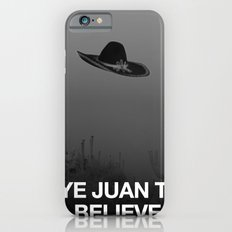 Aye Juan To Believe Slim Case iPhone 6s