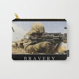 Bravery: Inspirational Quote and Motivational Poster Carry-All Pouch