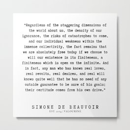 29  | Simone De Beauvoir Quotes | 200115 Metal Print