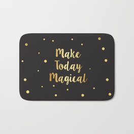 Make today Magical Bath Mat