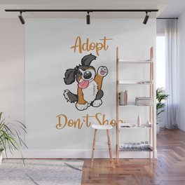 Adopt Don't Shop Dog animal shelter gift present Wall Mural