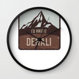 Denali McKinley Alaska I'd Hike It Wall Clock