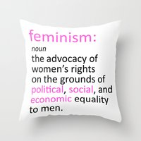 feminism Throw Pillows featuring Feminism Defined by tjseesxe
