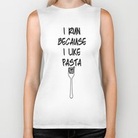 pasta Biker Tanks featuring I run because I like pasta by The Spunky Teaching Monkey- Teacher Stor