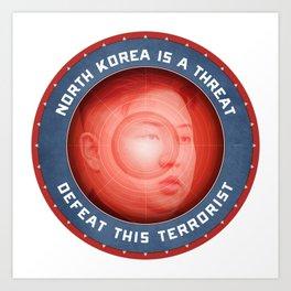 North Korea Is A Threat Art Print