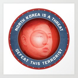 North Korea Is A Threat Art Print