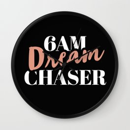 6am Dream Chaser Wall Clock