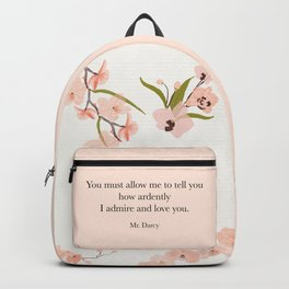 You must allow me...Mr. Darcy. Pride and Prejudice. Rucksack