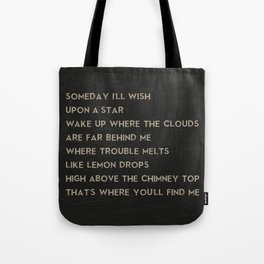 Somewhere Over the Rainbow Song Lyric Art Tote Bag