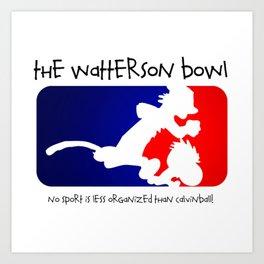 the wattrson bowl calvinball Art Print