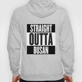 Straight Outta Busan Hoody