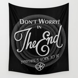 dont worry Wall Tapestry