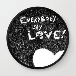 EverybodySay Love! Wall Clock