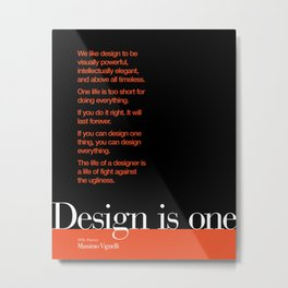 Design is One — Honoring Massimo Vignelli Metal Print