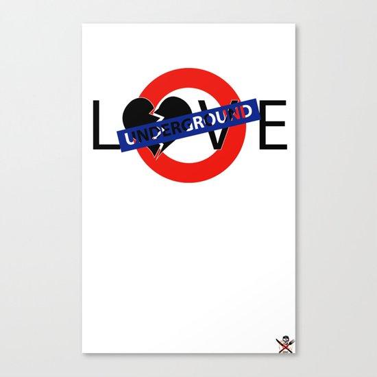UNDERGROUND LOVE Canvas Print