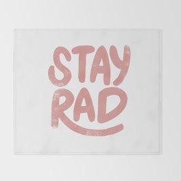 Stay Rad Vintage Pink Throw Blanket