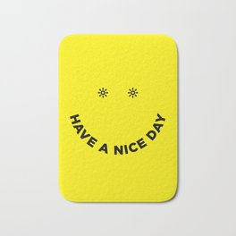 Have a Nice Day Bath Mat