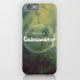 Meet me in Cabeswater iPhone Case