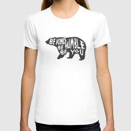 Be Humble Bear T-shirt