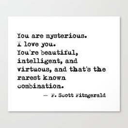 Beautiful, intelligent and virtuous - F Scott Fitzgerald quote Canvas Print