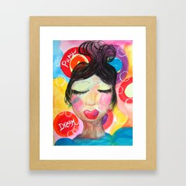 Dream and Pray Framed Art Print