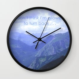 I don't think I'm allowed to turn back Wall Clock
