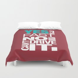 Yes it's fast No you can't drive it v2 HQvector Duvet Cover