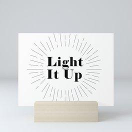 Light It Up Mini Art Print