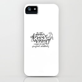 Winifred Sanderson: Oh Look! Another Glorious Morning iPhone Case