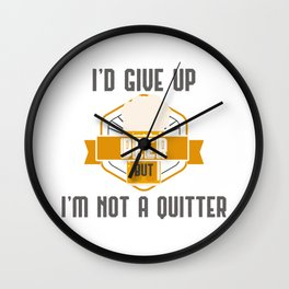 I'd Give Up Beer But Im Not A Quitter Craft Beer Brewer Gift Gift Wall Clock