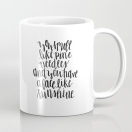 You Smell Like Pine Needles Brush Lettered Quote Coffee Mug