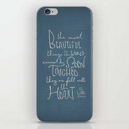 """The Little Prince quote """"the most beautiful things"""" iPhone Skin"""