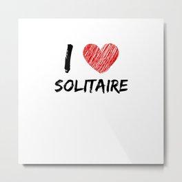 I Love Solitaire Metal Print
