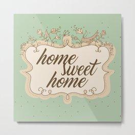 Home sweet home housewarming welcome gift art print Metal Print