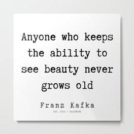 66   | Franz Kafka Quotes | 190910 Metal Print