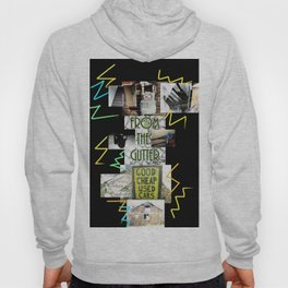From The Gutter #1 Hoody