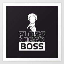 Floss Like a Boss Flossin Dance #society6 Art Print