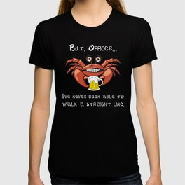 Crab But Office I Always Walk This Way T-shirt