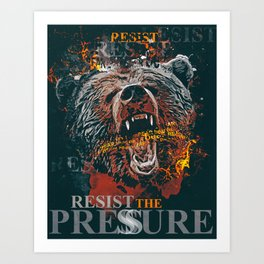 Abstract vector Bear resist the pressure Art Print