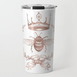 Queen Bee in Rose Gold Pink Travel Mug