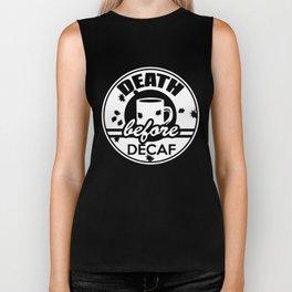 Death Before Decaf Mens Tee Funny Coffee Pot Retro Caffeine Novelty Coffee T-Shirts Biker Tank