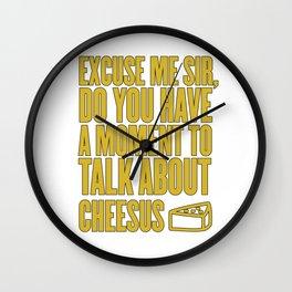 Funny Jesus Cheesus Sarcasm Sarcastic Cheese Lover Wall Clock