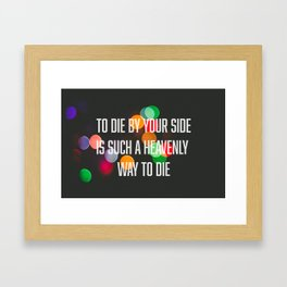 To die by your side Framed Art Print