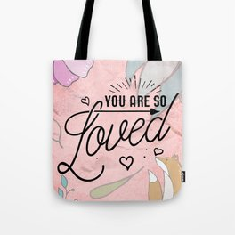 You Are so Loved - Cute Valentine's Illustration Tote Bag